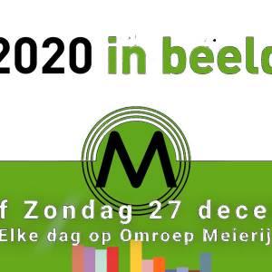 Jaaroverzicht 2020 van Omroep Meierij nu online