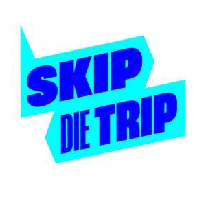 Skip jij die trip?